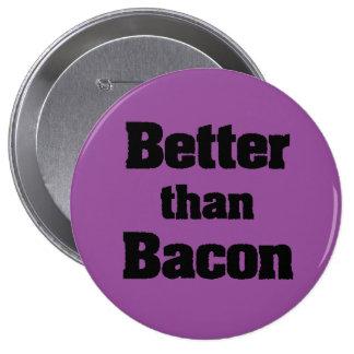Better than Bacon Button