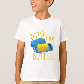 Better Than Butter T-Shirt