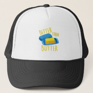 Better Than Butter Trucker Hat