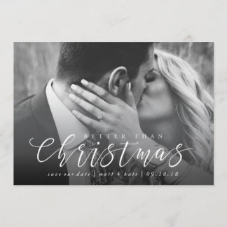 Better Than Christmas Save the Date Christmas Card