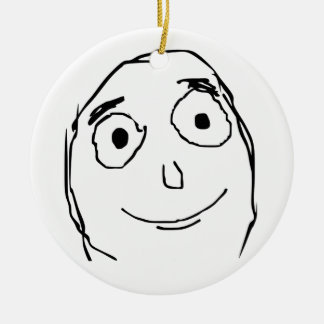 Better Than Expected Face Ceramic Ornament