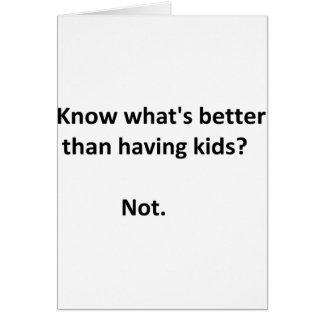 Better than kids #1 card