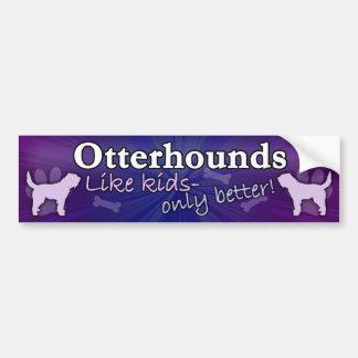 Better than Kids Otterhound Bumper Sticker
