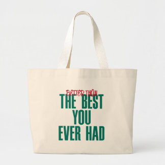 Better Than the Best Canvas Bag