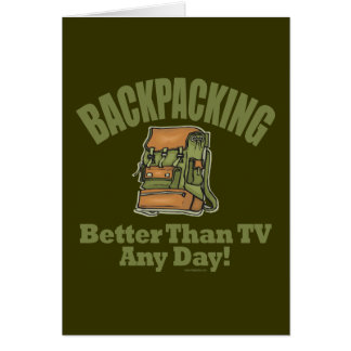 Better Than TV - Backpacking Card
