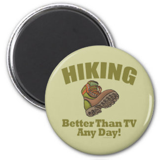 Better Than TV - Hiking 2 Inch Round Magnet