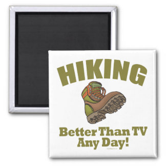 Better Than TV - Hiking 2 Inch Square Magnet