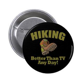 Better Than TV - Hiking Pinback Button