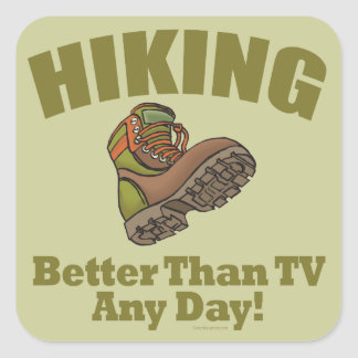 Better Than TV - Hiking Square Sticker