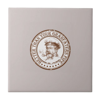Better Than Your Grandfathers Pipe Travel Stamp Tile