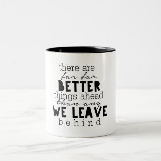 Better Things Ahead Coffee Mug