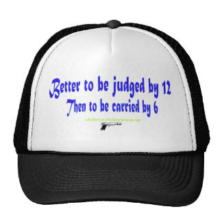 Better to be judged by 12 mesh hat