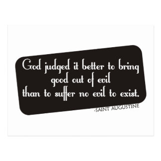 Better to Bring Good out of Evil Postcard