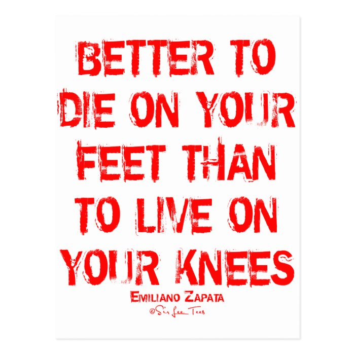 Better To Die On Your Feet... Postcard