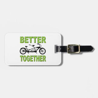 Better Together Luggage Tags
