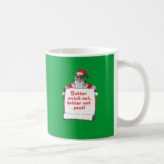Better Watch Out Better Not Pout Mug