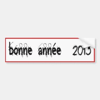 BETTER WISHES 2013 Happy new year BEST WISHES 2013 Bumper Sticker