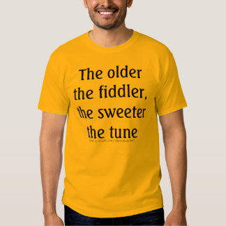 Better With Age Shirt