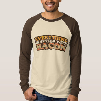 Better With Bacon Shirt