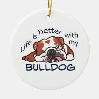 Better With Bulldog Ceramic Ornament