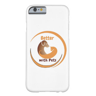 Better with Pets iPhone6 Cover