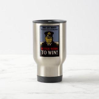 Better Work To Win Coffee Mug