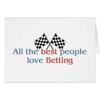 Betting Lover's greetings Greeting Card