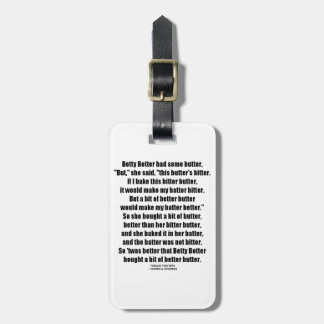 Betty Botter Better Butter (Tongue Twister) Tag For Luggage