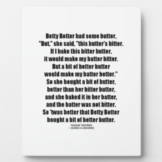 Betty Botter Better Butter (Tongue Twister) Plaque