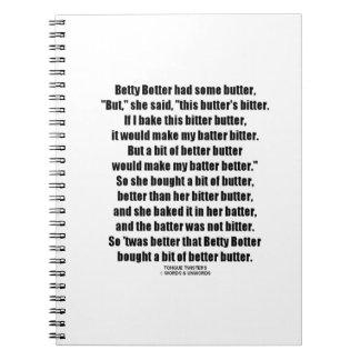 Betty Botter Better Butter (Tongue Twister) Spiral Notebook