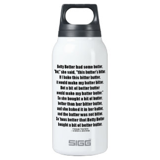 Betty Botter Better Butter (Tongue Twister) Thermos Bottle