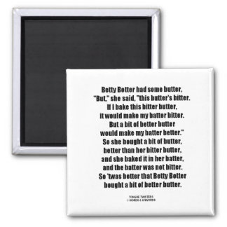Betty Botter Bitter Butter Better (Tongue Twister) 2 Inch Square Magnet