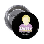 Betty for President Button