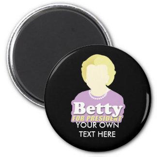 Betty for President Fridge Magnets