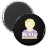 Betty for President Refrigerator Magnets