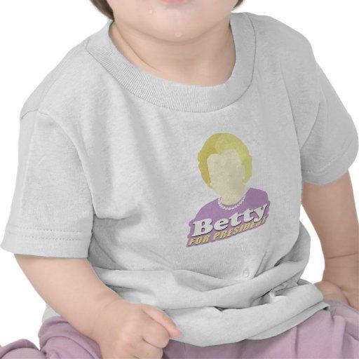 Betty for President Shirt
