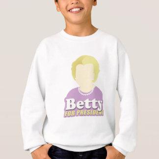 Betty for President Sweatshirt