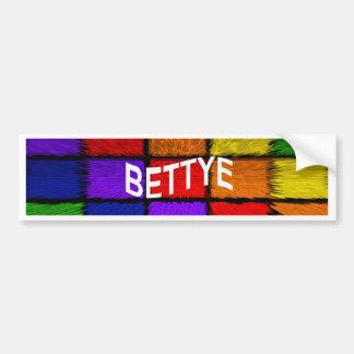 BETTYE BUMPER STICKER