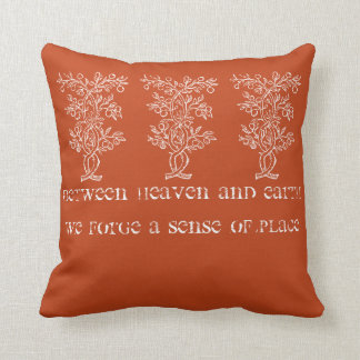 Between Heaven And Earth We Forge A Sense Of Place Throw Pillow