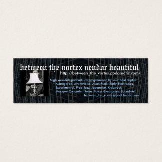 between the vortex vendor beuatifu... - Customized Mini Business Card