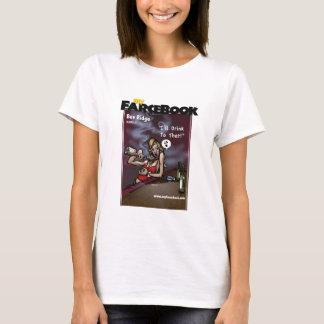 Bev Ridge- myFarcebook.com Barfly T-Shirt