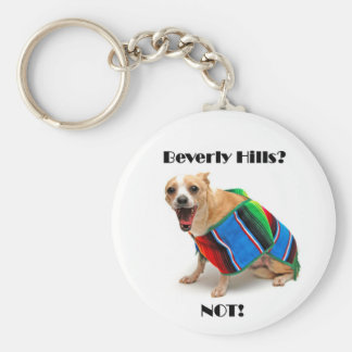 Beverly Hills? NOT! Keychain