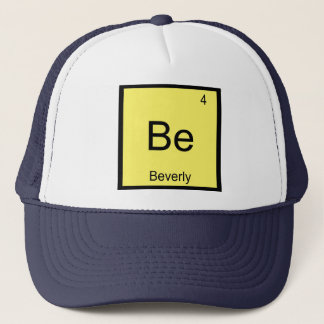 Beverly Name Chemistry Element Periodic Table Trucker Hat