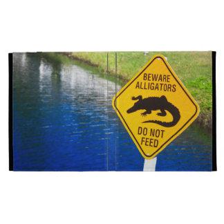 Beware Alligators Do Not Feed iPad Case