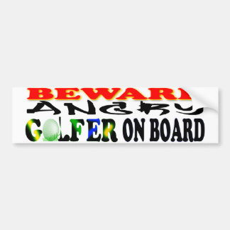 Beware Angry Golfer on Board Bumper Sticker Car Bumper Sticker