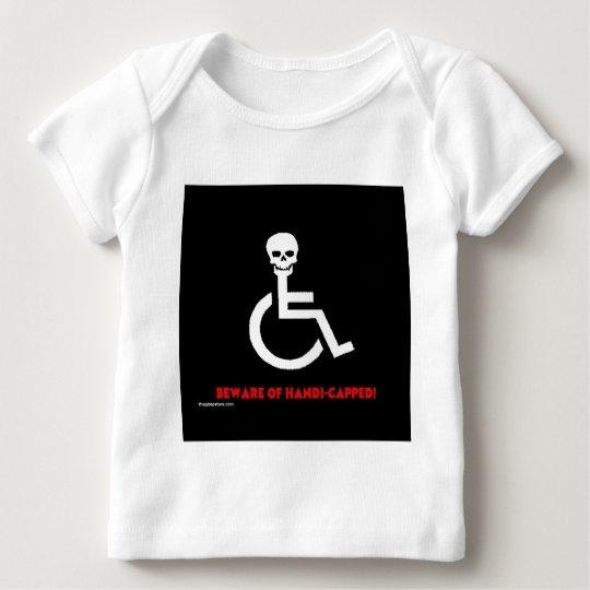 Beware Baby T-Shirt