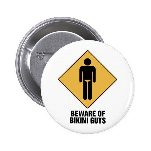 Beware Bikini Guys 2 Inch Round Button