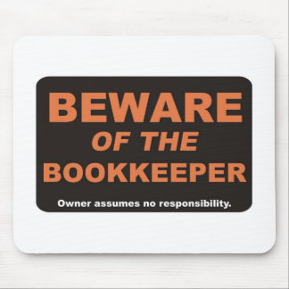 Beware / Bookkeeper Mousepads
