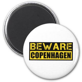 Beware Copenhagen 2 Inch Round Magnet
