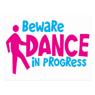 BEWARE Dance in progress Postcard